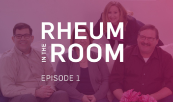 Episode 1: Welcome to Rheum in the Room