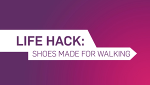 Life Hack: Shoes made for walking